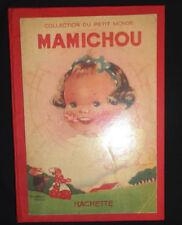 Mamichou - Béatrice Mallet - 1936 - Collection du Petit Monde