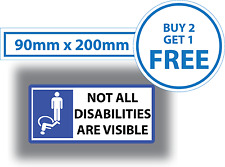 Disabled Car Sticker NOT ALL DISABILITIES ARE VISIBLE Vinyl Van Lorry Bus Badge