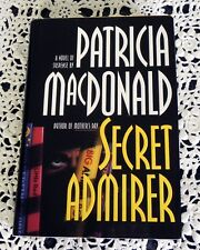 Secret Admirer by Patricia MacDonald SIGNED Stated 1st Printing 1st Edition HC