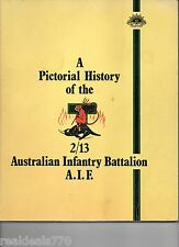A Pictorial History Of The Australian Infantry Battalion A.I.F VERY RARE