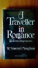 A Traveller in romance by W.Somerset Maugham 1st edition 1984. Vg in dustwrapper
