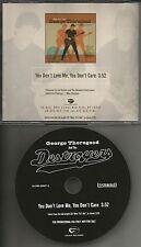 GEORGE THOROGOOD You Don't Love me USA PROMO DJ CD Single 2003 You Don't Care