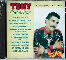 Tony Berroa El Solterito del Este La Bachata Tumbo Todo   BRAND  NEW SEALED  CD