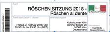 2 Karten Röschen-Sitzung