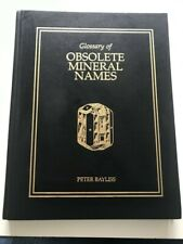 More details for glossary of obsolete mineral names peter bayliss. 2000. 10 images in listing.