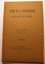 BOUILLIES BORDELAISES/DOLOMAGNESIE SUR SULFATE DE CUIVRE/G.FAGES/1928/ENVOI