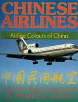 Chinese Airlines: Airline Colours of China (Airlife... by Tang, Pamela Paperback