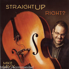 Straight Up, Right? by Mike (Bass) Levy (CD, Jan-2011, The Cheff) RARE!