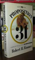 Rimmer, Robert PROPOSITION 31  1st Edition 1st Printing