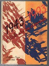 1943 1993 L'ITALIA CHE NON SI ARRENDE