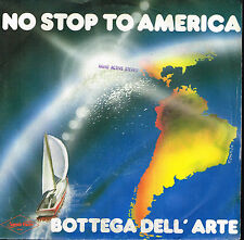 """45T 7"""": Bottega dell' arte: no stop to america. savoir faire. A7"""
