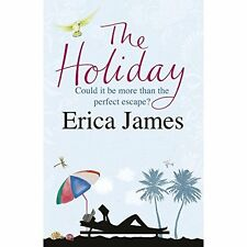 The Holiday By Erica James. 9781407248394