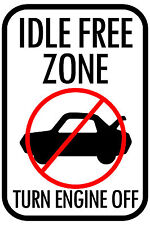 """IDLE FREE ZONE 12""""x18"""" STREET BUILDING SIGN"""