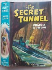 CHARLES E GIBSON.THE SECRET TUNNEL.1ST 1962 H/B D/J