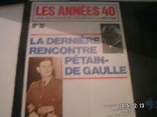**b Les années 40 n°10 Combats pour l'honneur / L'heure du Maréchal