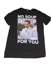 Old Navy Seinfeld No Soup For You Men's T-Shirt Small S Jerry Kramer Soup Nazi
