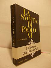 FALCONI LA SVOLTA DI PAOLO VI UBALDINI EDITORE 1968
