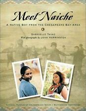 Meet Naiche: A Native Boy from the Chesapeake Bay Area (My World-Young-ExLibrary