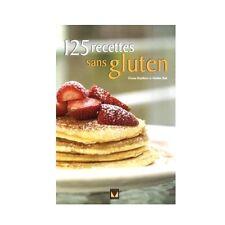 125 RECETTES SANS GLUTEN - DONNA WASHBURN, HEATHER BUTT