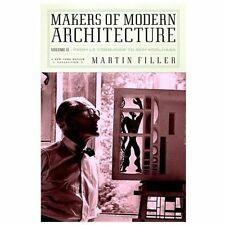 Makers of Modern Architecture, Volume II: From Le Corbusier to Rem Koolhaas (New