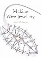 Making Wire Jewellery by Zethraeus, Janice (Paperback book, 2016)