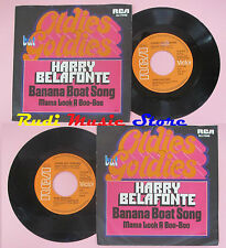 LP 45 7'' HARRY BELAFONTE Banana boat song Mama look a boo-boo 1973 cd mc dvd