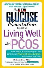NEW - The New Glucose Revolution Guide to Living Well with PCOS