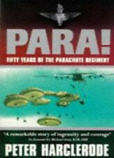 Para! 50 Years Of The Parachute Regiment: Fifty Years of the Parachute Regimen,