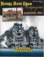 NICKEL PLATE ROAD, Spring 2017 issue of NICKEL PLATE ROAD Historical Society NEW