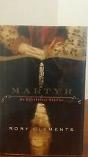 Martyr by Rory Clements (2009, Hardcover)