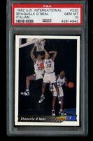 1992-93 Upper Deck Shaquille O'Neal Rookie #220 International PSA 10 Gem Mint RC