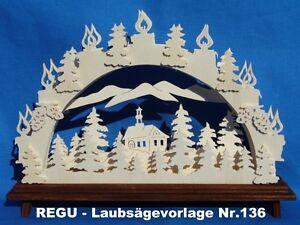 """REGU - Laubsägevorlage für Schwibbogen - Motiv  """"Das Waldkirchlein"""" -- Nr.136 --"""