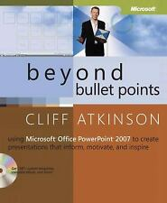 Beyond Bullet Points : Using Microsoft Office PowerPoint 2007 to Create Presenta