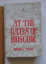 At the Gates of Moscow Wendel Mann 1st Edition HC/DJ War Book Memorabilia