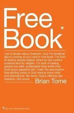 Free Book: I am a fanatic about freedom. I'm tired of seeing people beaten