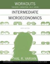 Intermediate Microeconomics by Hal R. Varian and Theodore C. Bergstrom (2014,...