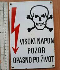 SERBIA YUGOSLAVIA HIGH VOLTAGE SIGN PLATE ELECTRIC POWER Warning DANGER HAZARD