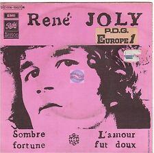 """RENE JOLY sombre fortune 45T 7"""" l'amour fut doux GERARD MANSET"""