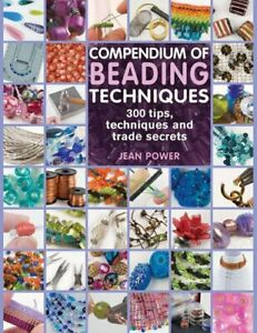 Compendium of Beading Techniques by Jean Power Paperback Book The Cheap Fast