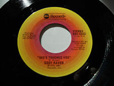"""Eddy Raven NM She's Touched You 45 You'Re My Rainy Day Woman Abc-12111 7 """""""