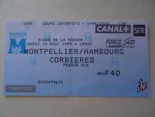 BILLET MONTPELLIER france v HAMBURG SV germany 10/08/ 1999 football ticket uefa