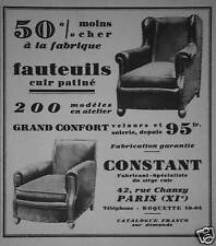 PUBLICITÉ 1930 CONSTANT FAUTEUILS CUIR PATINÉ - ADVERTISING