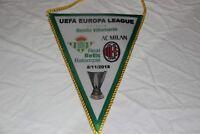BANDERIN DE ELIMINATORIA DE LA UEFA EUROPA LEAGUE REAL BETIS Y AC MILAN PENNANT