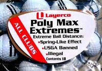 Poly Max Extremes  Illegal Golf Distance for all Callaway Drivers Pack of 18