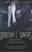 Busman's Honeymoon: Lord Peter Wimsey Book 13: A Love Story with Detective Int,