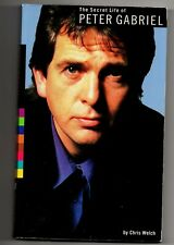 The Secret Life of Peter Gabriel by Chris Welch (1998, Paperback)