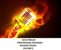 ELVIS PRESLEY PROFESSIONAL RECORDED BACKING TRACKS VOLUME 3