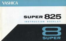 Yashica Super 825 Super 8 Movie Camera Instruction Manual