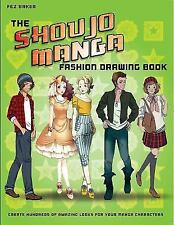 The Shoujo Manga Fashion Drawing Book : Create Hundreds of Amazing Looks for...