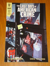 LAST DAYS OF AMERICAN CRIME RADICAL  BOOK 3 COVER B GRAPHIC NOVEL